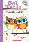 Eva and the New Owl: A Branches Book (Owl Diaries #4) - Rebecca Elliott