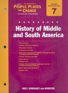 Holt Wester World People, Places, and Change Chapter 7 Resource File: History of Middle and South America - Holt Rinehart