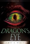 Dragon's Eye (Contemporary Fantasy) (The Stonefort Series Book 1) - James A. Hetley