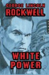 White Power - George Lincoln Rockwell