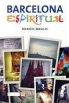 Barcelona espiritual - Francesc Miralles