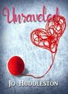 Unraveled: A journey of survival in 1954 (Fibers of Love) - Jo Huddleston