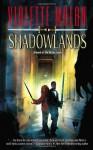 Shadowlands (Mirror Lands) - Violette Malan