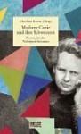 Madame Curie Und Ihre Schwestern - Charlotte Kerner
