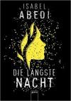 Die längste Nacht - Isabel Abedi