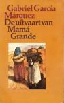 De uitvaart van Mamá Grande - Gabriel García Márquez