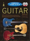 Complete Learn to Play Guitar Manual: Complete Learn to Play Instructions (Complete Learn to Play) - Gary Turner, Peter Gelling