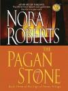 The Pagan Stone Edition: reprint - Nora Roberts