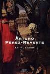 Le hussard - Arturo Pérez-Reverte