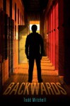 Backwards - Todd Mitchell