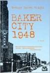 Baker City 1948 - George B. Wright