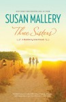 Three Sisters (A Blackberry Island Novel) - Susan Mallery
