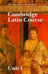 Cambridge Latin Course Unit 1 Student's Book North American Edition - Ed Phinney