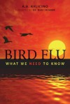 Bird Flu: What We Need to Know - A.A. Avlicino