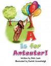 A is for Anteater! - Bob Cook, Rachel Greenhalgh