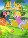 Aloha for Carol Ann - Margo Sorenson, Priscilla Garcia Burris