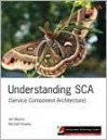 Understanding SCA (Service Component Architecture) (eReader) - Jim Marino, Michael Rowley