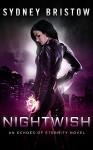 Nightwish (An Echoes of Eternity Novel Book 1) - Sydney Bristow