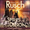 The Spires of Denon - Kristine Kathryn Rusch, Flora Plumb