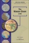 The Mason-Dixon Line (Arbitrary Borders: Political Boundaries in World History) - John Davenport