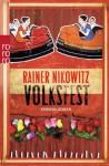 Volksfest - Rainer Nikowitz
