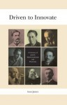 Driven to Innovate: A Century of Jewish Mathematicians and Physicists - Ioan James