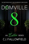 The Domville 8 - C.J. Fallowfield, Book Cover by Design, Karen J