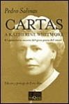 Cartas A Katherine Whitmore, 1932 1947 - Pedro Salinas