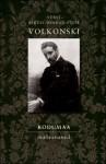 Kodumaa. Mälestused - Sergei Mihhailovitš Volkonski, Peeter Volkonski, Mirjam Lepikult, Maiga Varik
