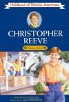 Christopher Reeve: Young Actor - Kathleen V. Kudlinski