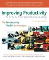 Improving Productivity: The World-Class Way - John Sullivan