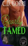 Bearly Tamed - C.D. Gorri