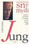 Wspomnienia, sny, myśli - Carl Gustav Jung