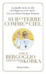Sur la terre comme au ciel (French Edition) - Jorge Bergoglio, Abraham Skorka, Abel Gerschenfeld, Anatole Muchnik