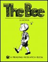 The Bee (None To 33 Bks) - Janie Spaht Gill, Nancy Reese