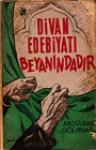 Divan Edebiyatı Beyanındadır - Abdülbaki Gölpınarlı