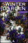 The Winter Garden - Erica Glasener
