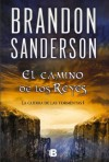 El camino de los reyes - Brandon Sanderson