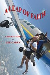 A Leap of Faith - Lee Carey