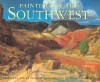 Paintings of the Southwest - Arnold Skolnick