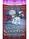 A Cotillion Country Christmas - Cynthia Moore
