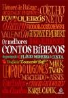 Os Melhores Contos Bíblicos - Flávio Moreira da Costa