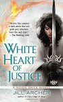 White Heart of Justice (A Noon Onyx Novel) by Archer, Jill(May 27, 2014) Mass Market Paperback - Jill Archer