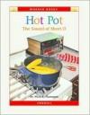 Hot Pot: The Sound of Short O (Wonder Books Phonics Readers; Vowels) - Alice K. Flanagan