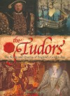 The Tudors: The Kings and Queens of England's Golden Age - Bingham Jane