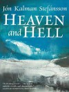 Heaven and Hell - J N Kalman Stef Nsson, Philip Roughton