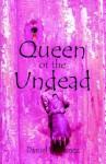 Queen of the Undead - Daniel Martinez
