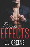 Ripple Effects - L.J. Greene