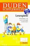 Duden Schülerhilfen, Lesespiele, ab 3. Schuljahr, neue Rechtschreibung - Dudenredaktion, Hans Gärtner