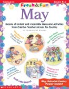 Fresh & Fun: May: Dozens of Instant and Irresistible Ideas and Activities From Teachers Across the Country - Jacqueline Clarke
